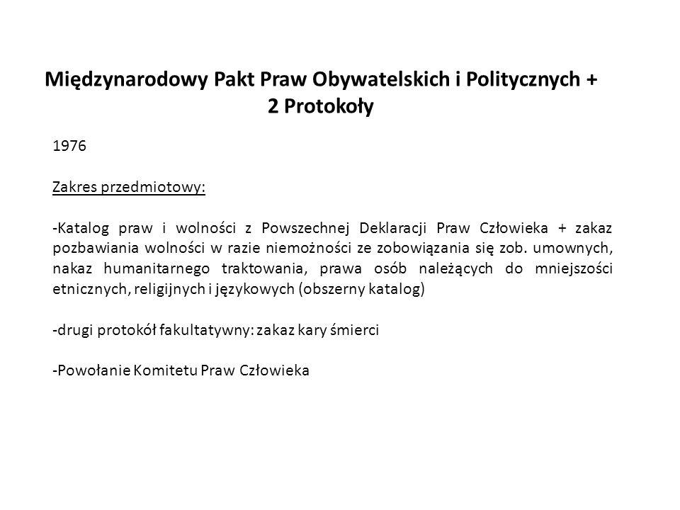 Międzynarodowy Pakt Praw Obywatelskich i Politycznych + 2 Protokoły