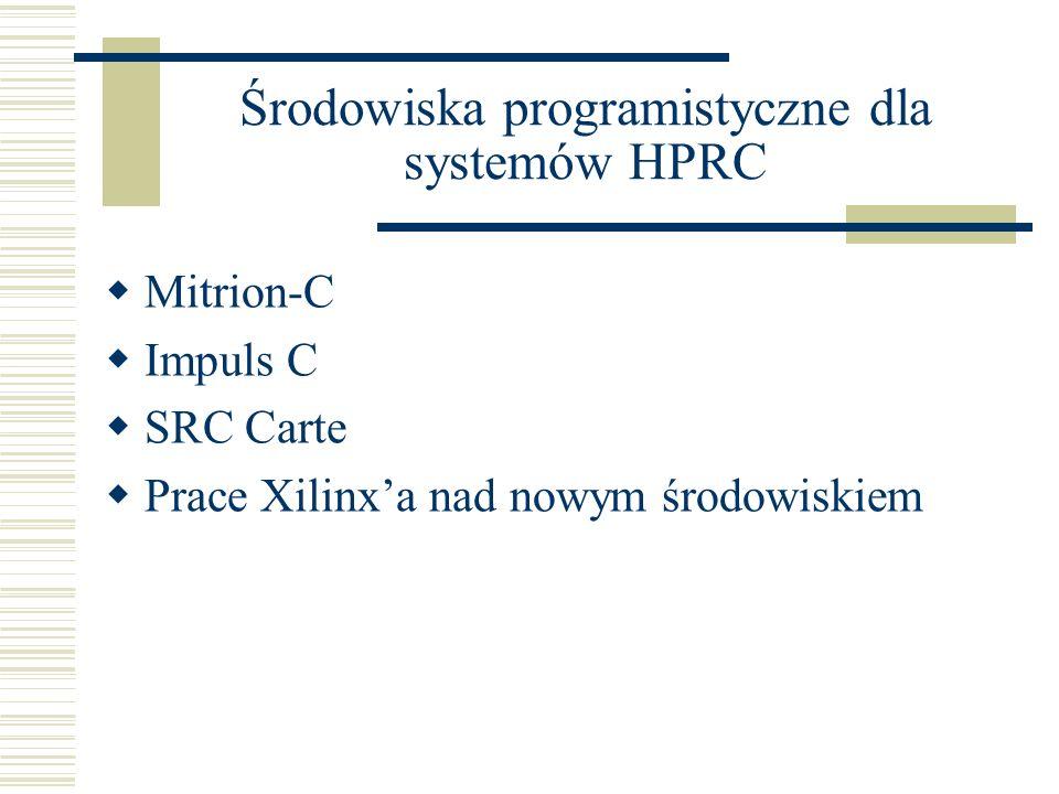 Środowiska programistyczne dla systemów HPRC