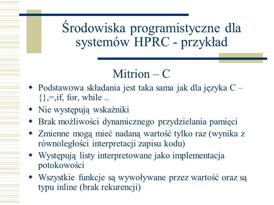 Środowiska programistyczne dla systemów HPRC - przykład