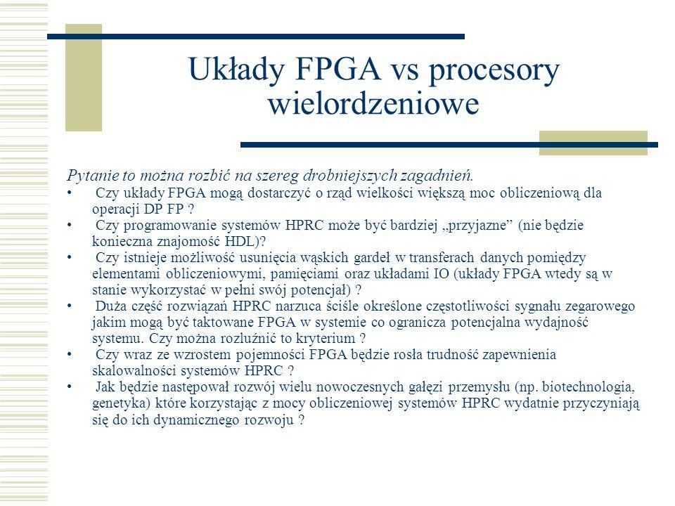 Układy FPGA vs procesory wielordzeniowe