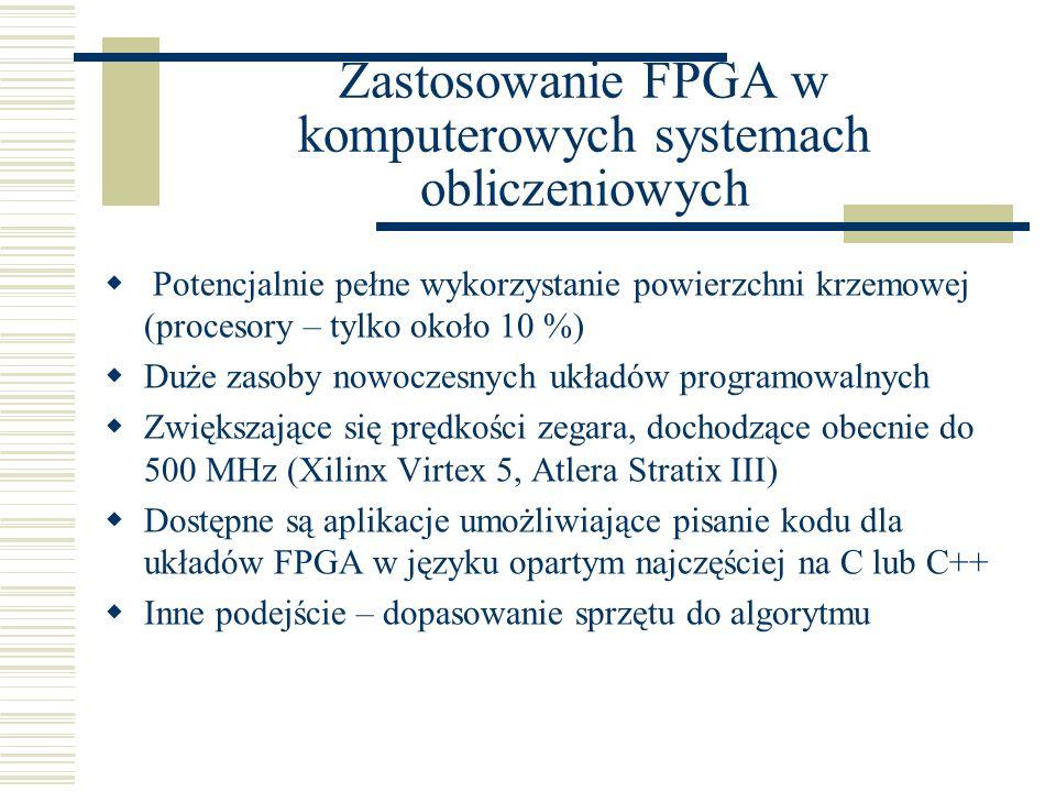 Zastosowanie FPGA w komputerowych systemach obliczeniowych