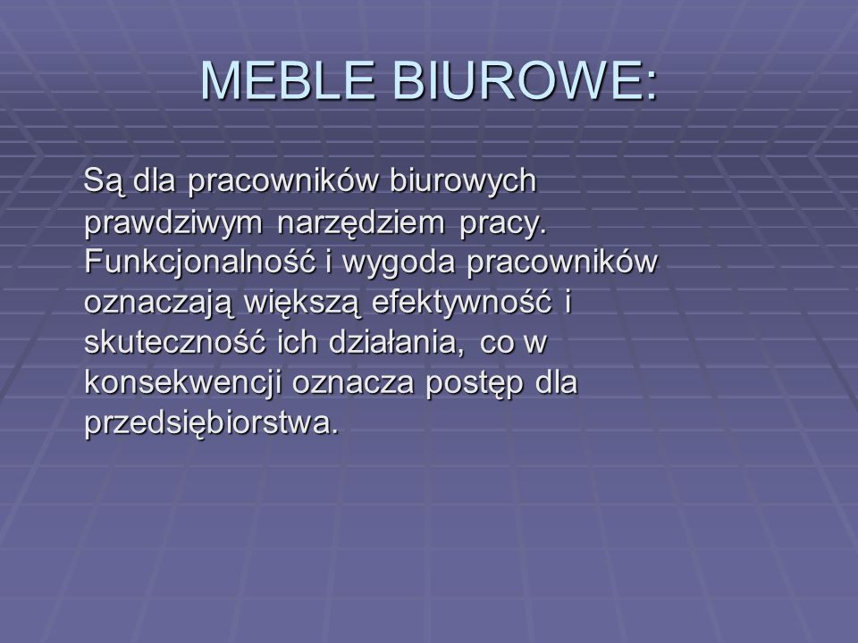 MEBLE BIUROWE: