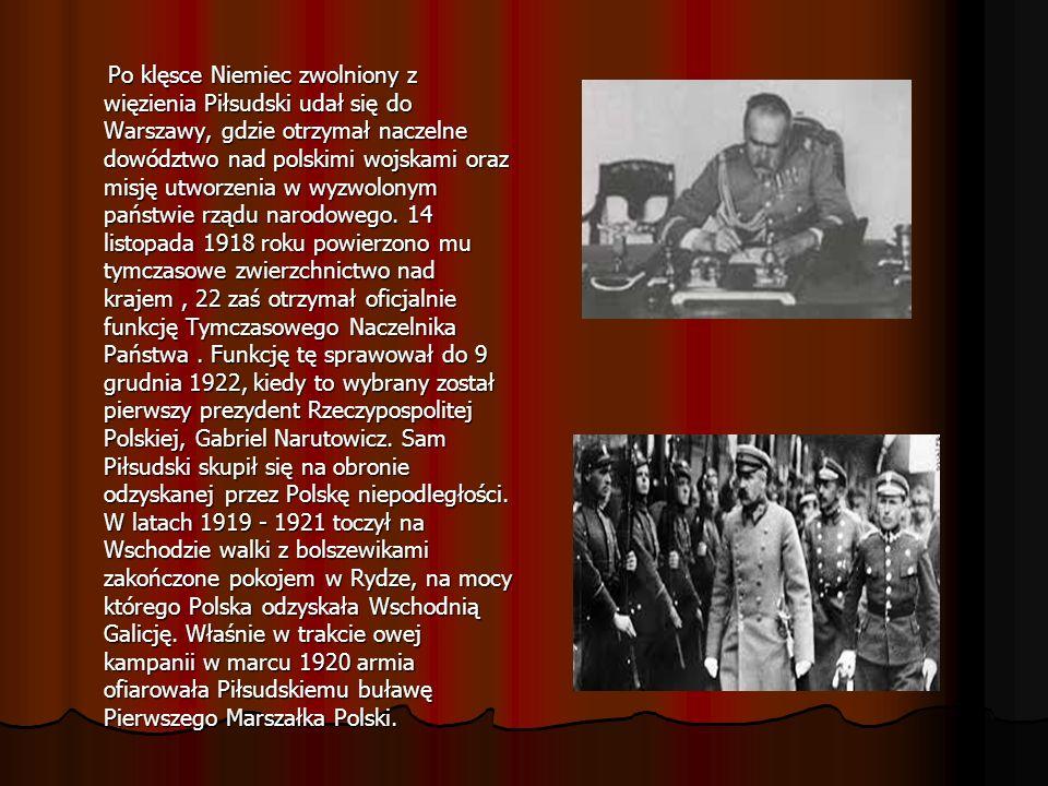 Po klęsce Niemiec zwolniony z więzienia Piłsudski udał się do Warszawy, gdzie otrzymał naczelne dowództwo nad polskimi wojskami oraz misję utworzenia w wyzwolonym państwie rządu narodowego.