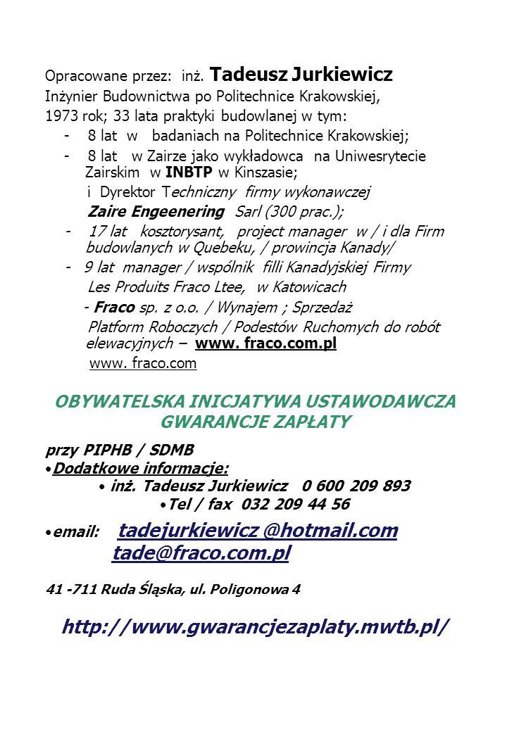 tade@fraco.com.pl http://www.gwarancjezaplaty.mwtb.pl/