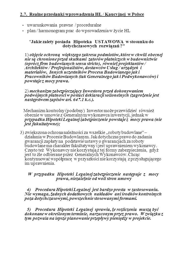 2.7. Realne przesłanki wprowadzenia HL / Kaucyjnej w Polsce
