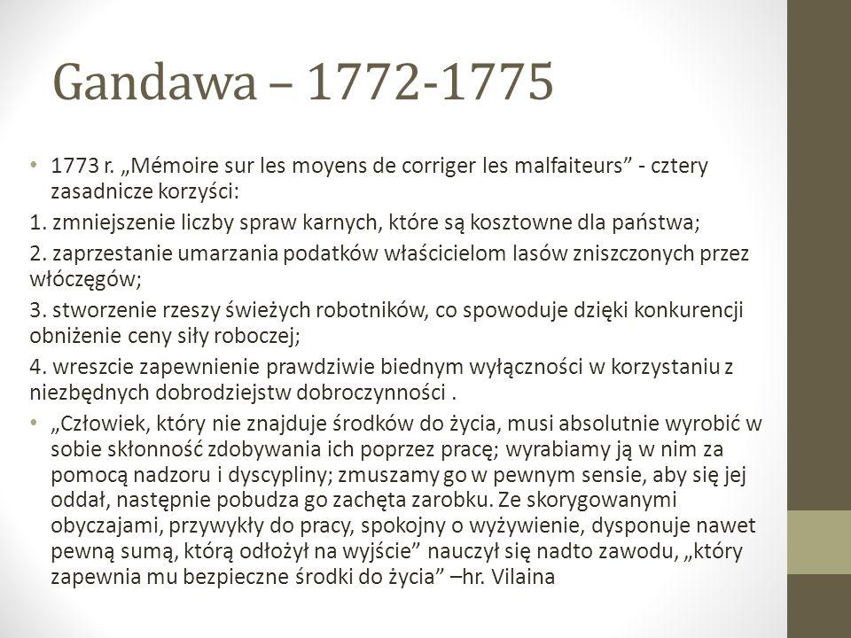 "Gandawa – 1772-1775 1773 r. ""Mémoire sur les moyens de corriger les malfaiteurs - cztery zasadnicze korzyści:"