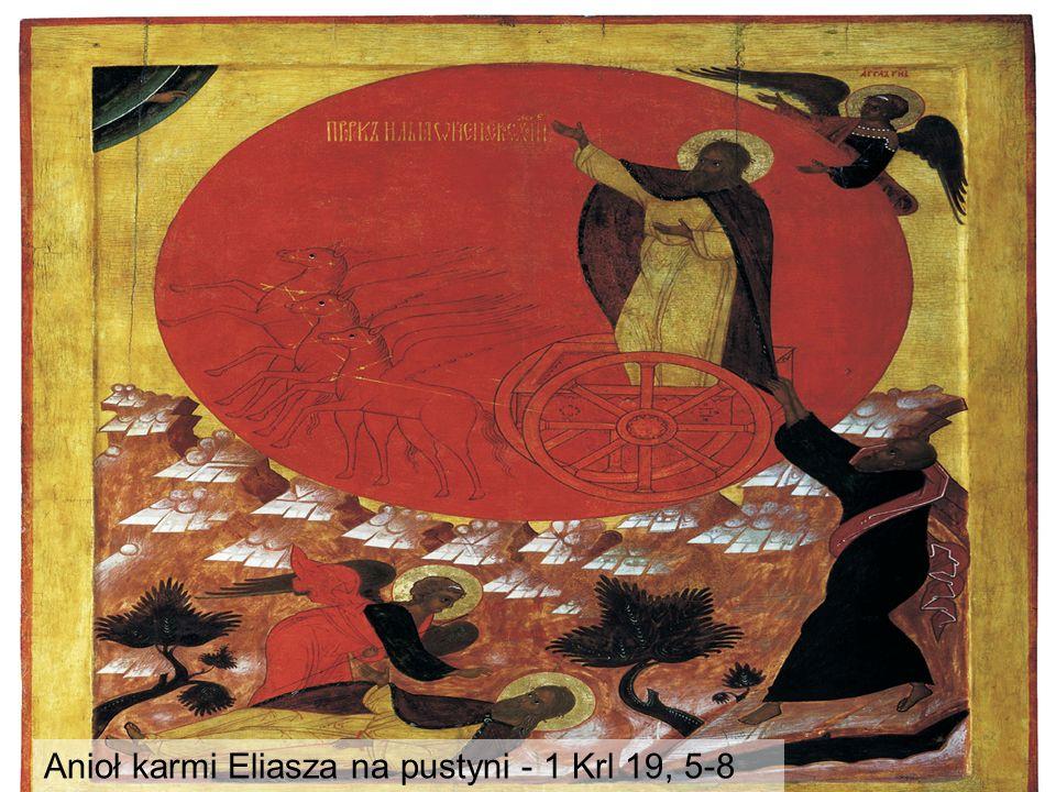 Anioł karmi Eliasza na pustyni - 1 Krl 19, 5-8