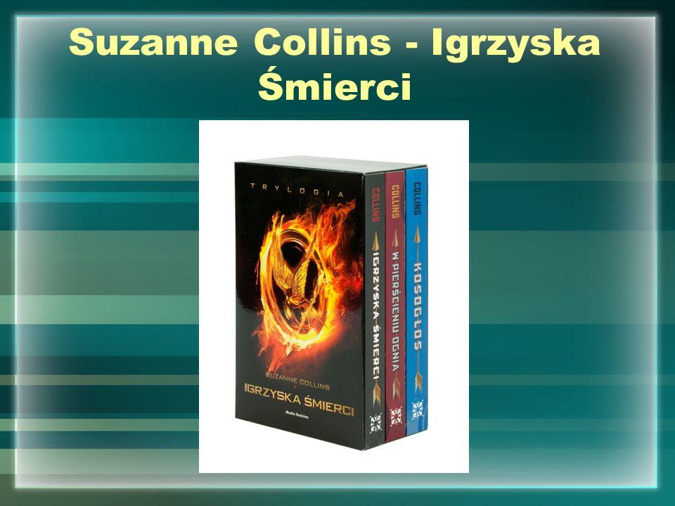 Suzanne Collins - Igrzyska Śmierci