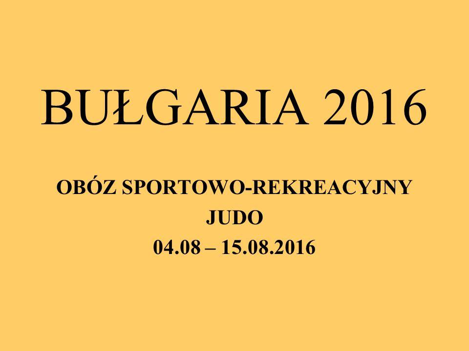 OBÓZ SPORTOWO-REKREACYJNY JUDO 04.08 – 15.08.2016