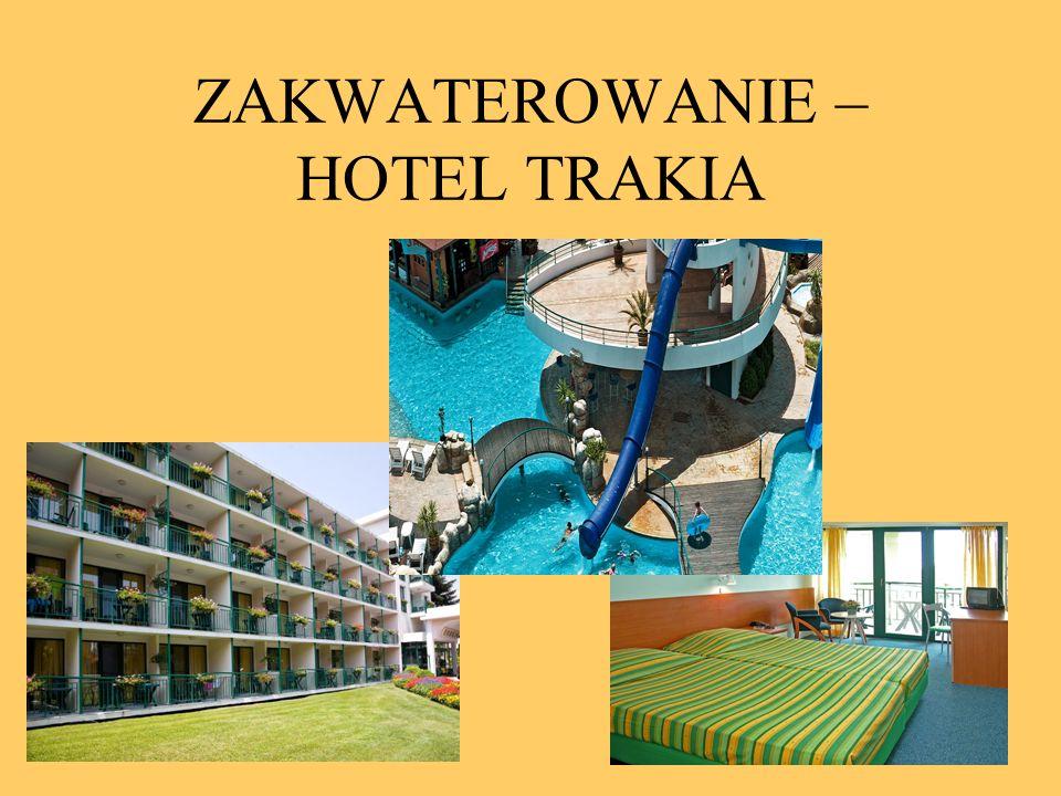ZAKWATEROWANIE – HOTEL TRAKIA