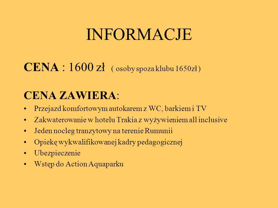 INFORMACJE CENA : 1600 zł ( osoby spoza klubu 1650zł ) CENA ZAWIERA:
