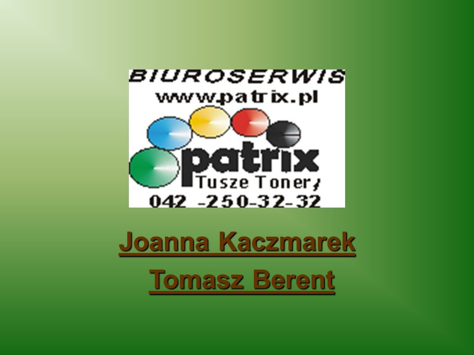 Joanna Kaczmarek Tomasz Berent