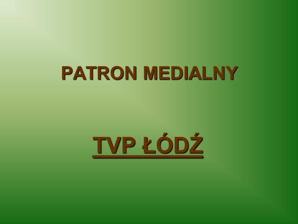 PATRON MEDIALNY TVP ŁÓDŹ