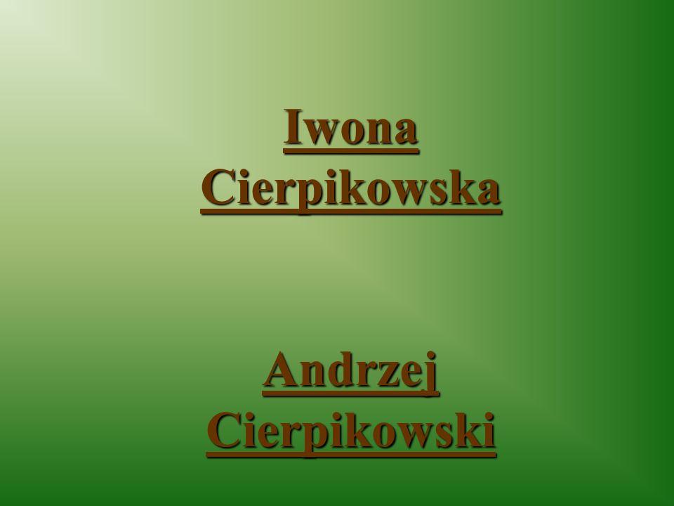 Iwona Cierpikowska Andrzej Cierpikowski