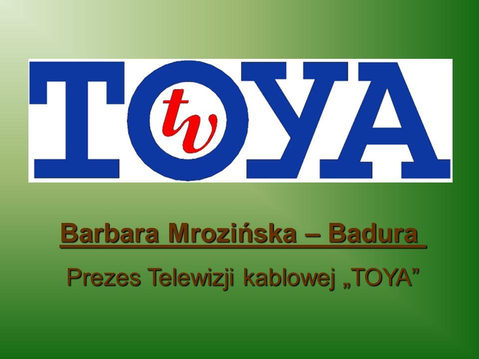 """Barbara Mrozińska – Badura Prezes Telewizji kablowej """"TOYA"""