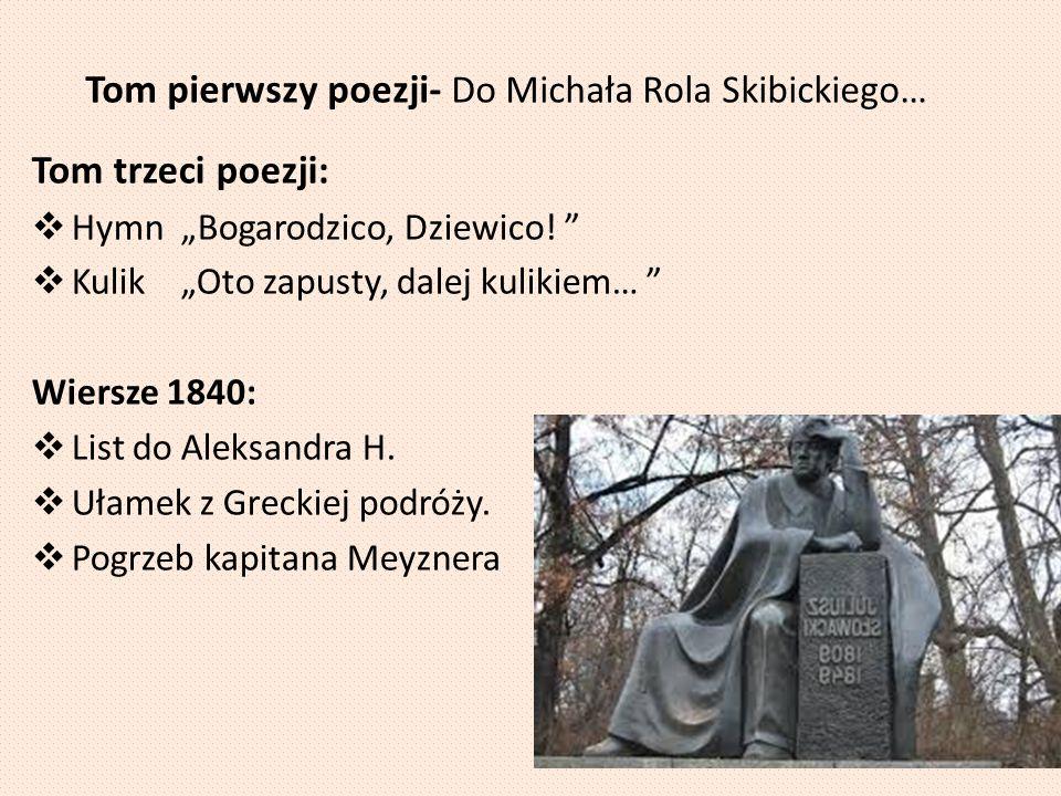 Tom pierwszy poezji- Do Michała Rola Skibickiego…