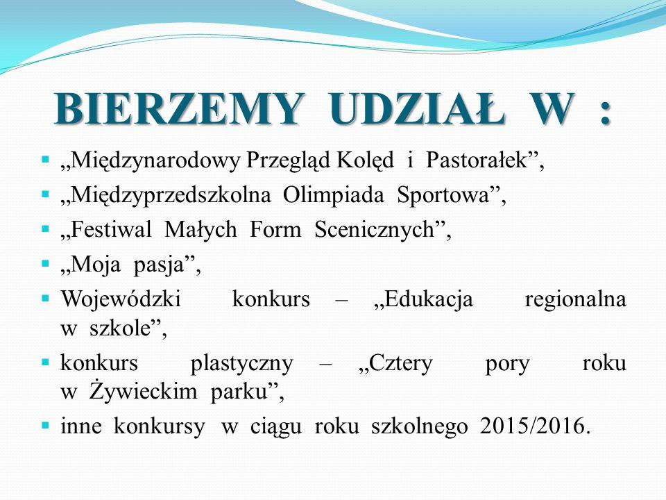 """BIERZEMY UDZIAŁ W : """"Międzynarodowy Przegląd Kolęd i Pastorałek ,"""