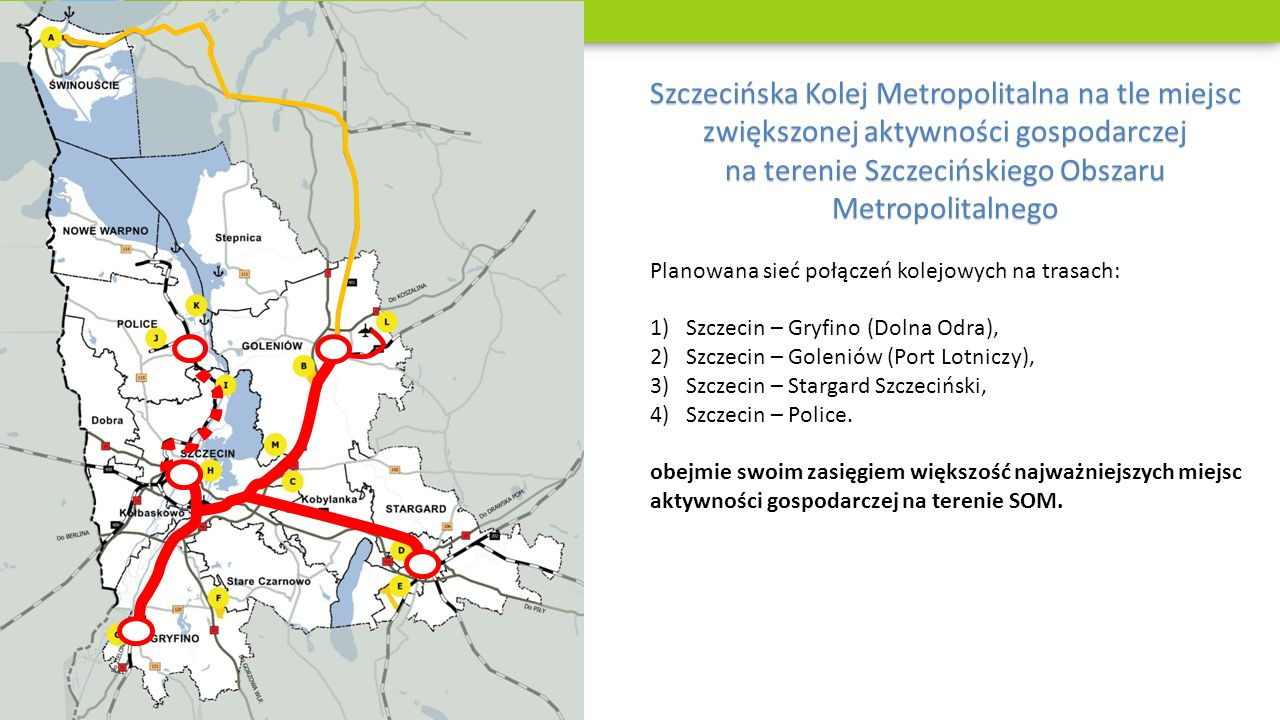 Szczecińska Kolej Metropolitalna na tle miejsc zwiększonej aktywności gospodarczej na terenie Szczecińskiego Obszaru Metropolitalnego