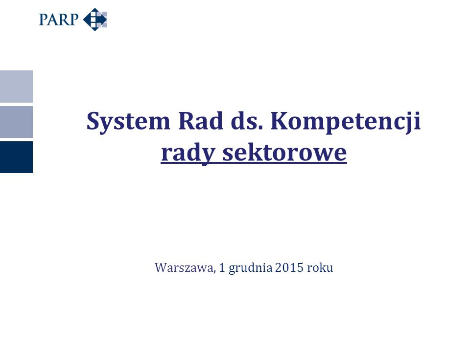 System Rad ds. Kompetencji rady sektorowe