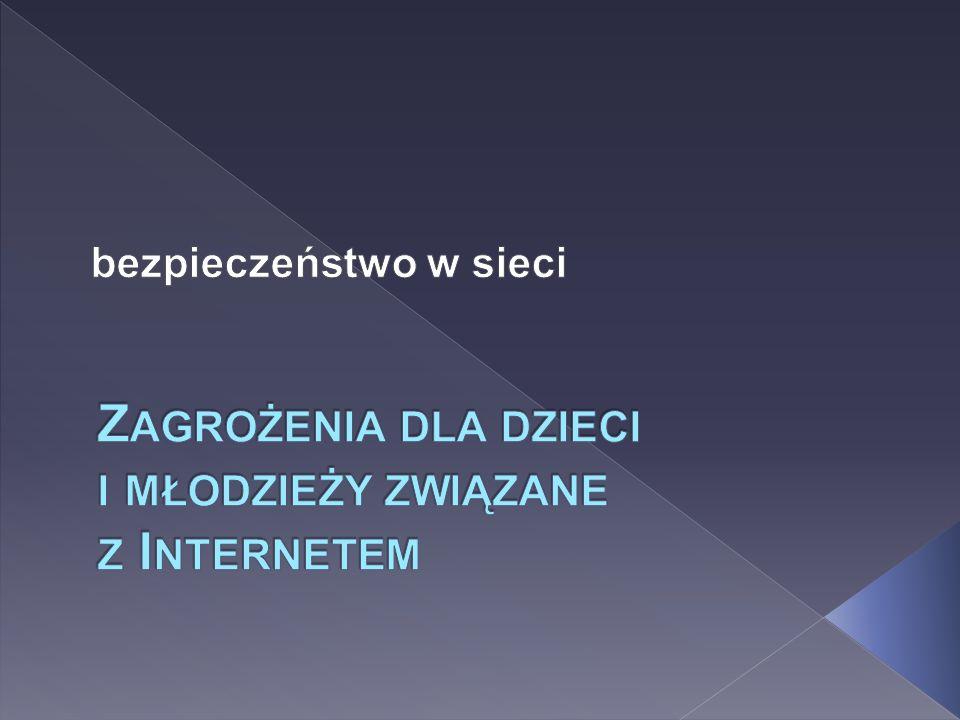 Zagrożenia dla dzieci i młodzieży związane z Internetem
