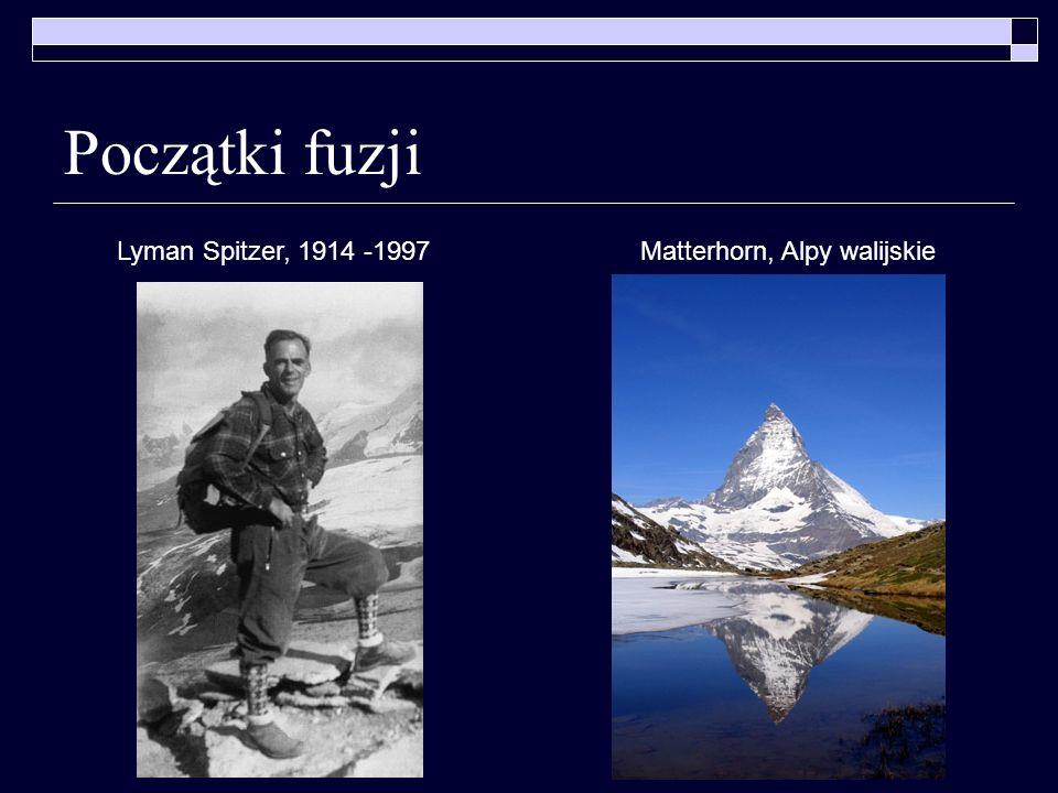 Początki fuzji Lyman Spitzer, 1914 -1997 Matterhorn, Alpy walijskie