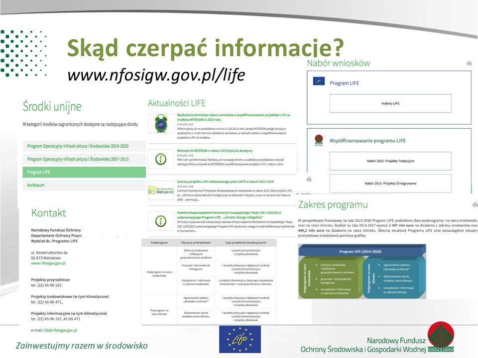 Skąd czerpać informacje www.nfosigw.gov.pl/life