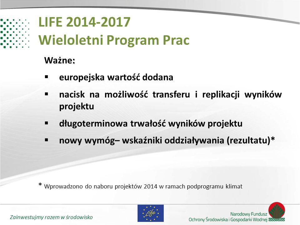 LIFE 2014-2017 Wieloletni Program Prac