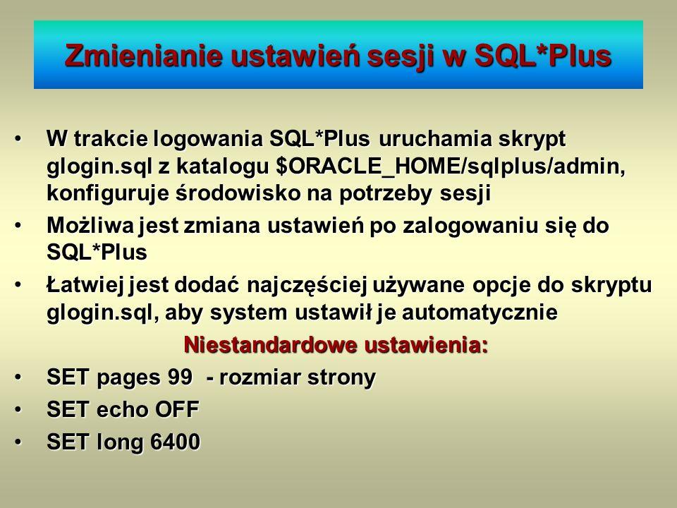 Zmienianie ustawień sesji w SQL*Plus