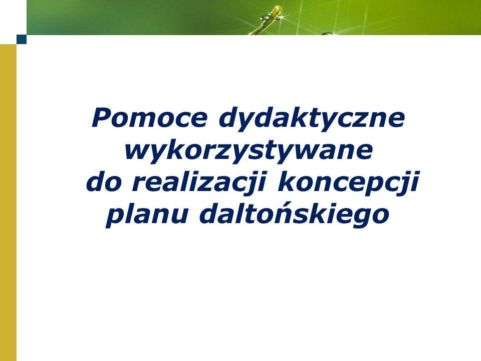 Pomoce dydaktyczne wykorzystywane do realizacji koncepcji planu daltońskiego
