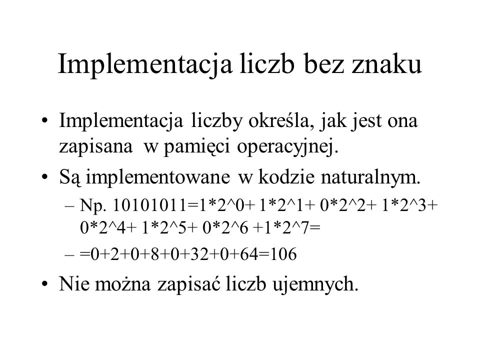 Implementacja liczb bez znaku