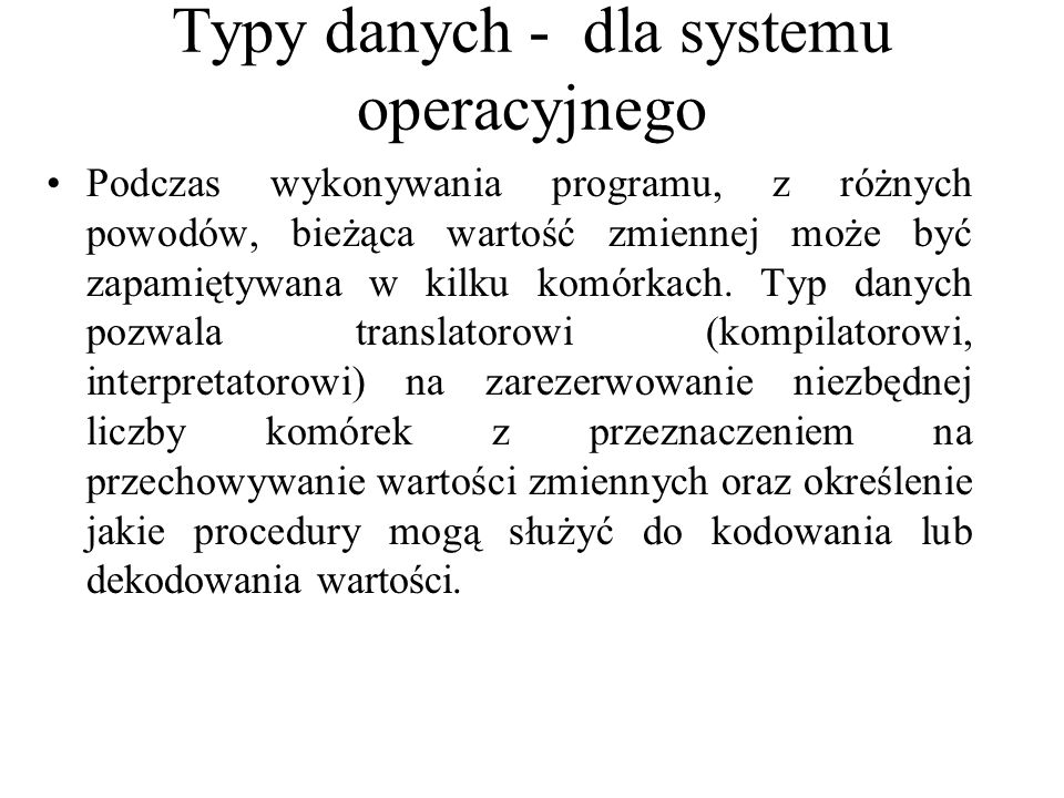 Typy danych - dla systemu operacyjnego