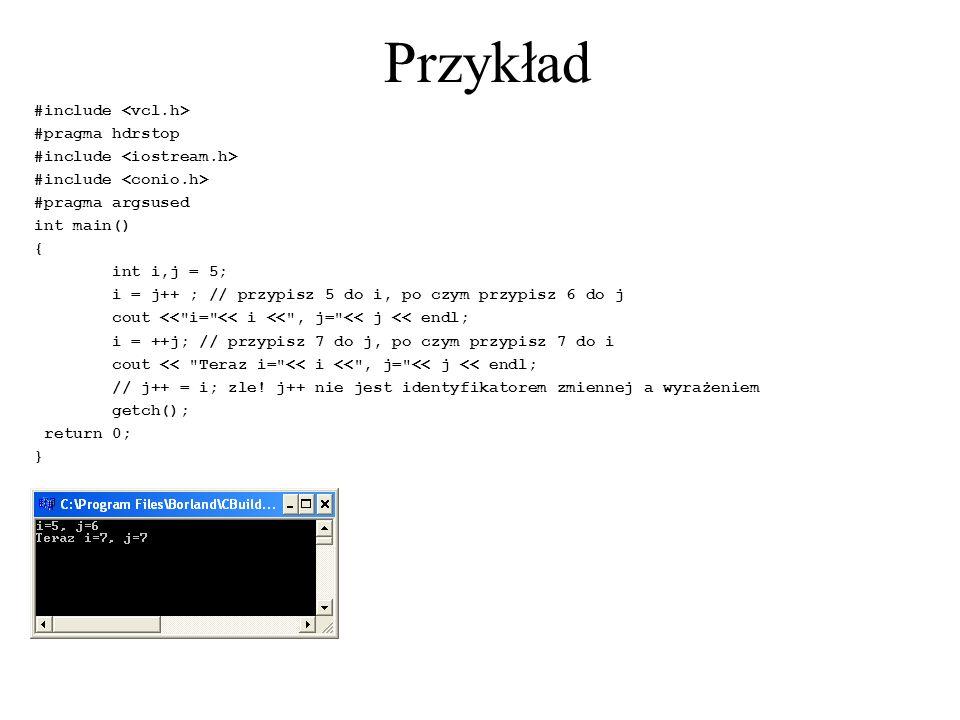 Przykład #include <vcl.h> #pragma hdrstop