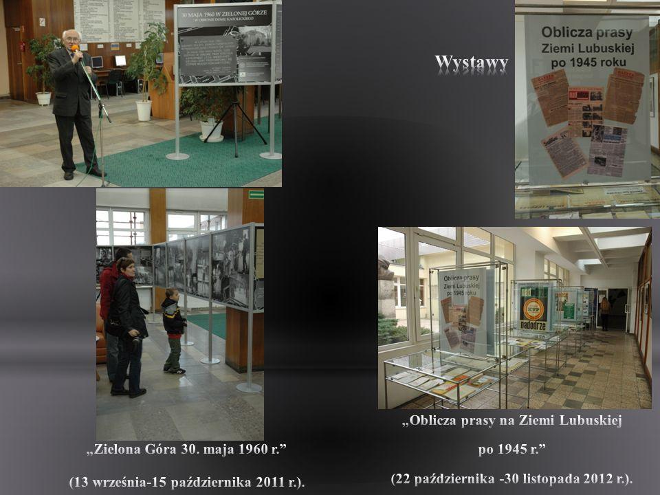 """Wystawy """"Oblicza prasy na Ziemi Lubuskiej po 1945 r."""