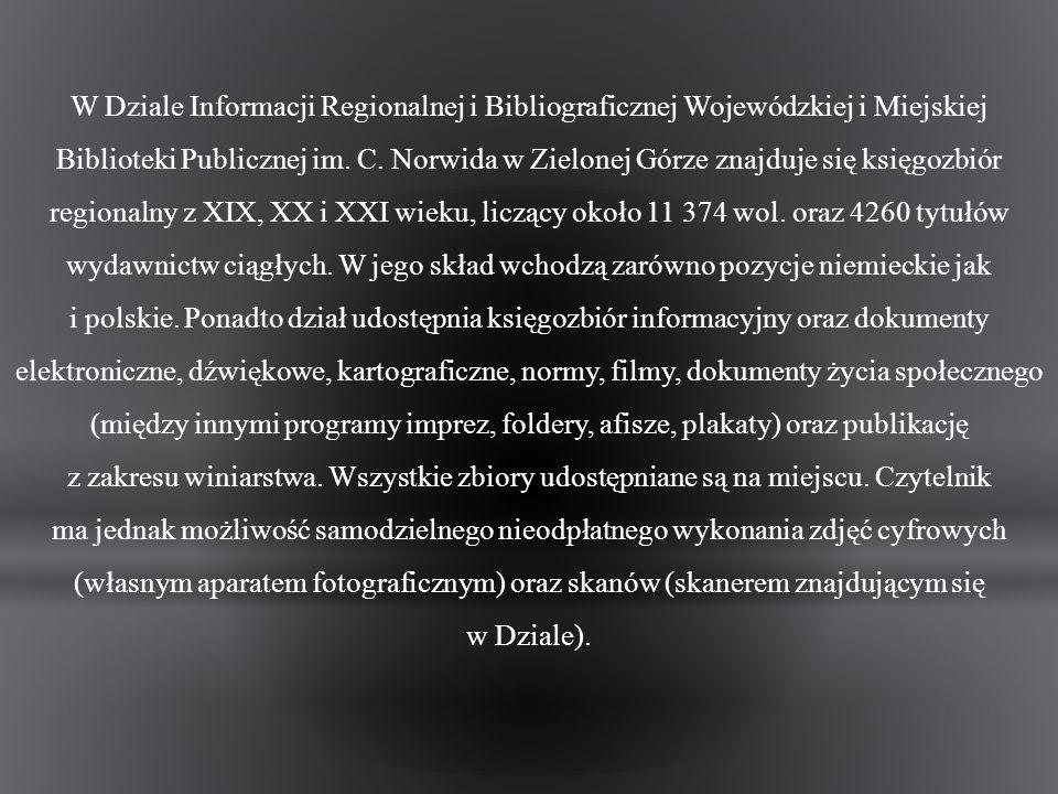 W Dziale Informacji Regionalnej i Bibliograficznej Wojewódzkiej i Miejskiej Biblioteki Publicznej im.