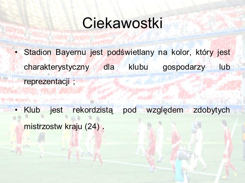 Ciekawostki Stadion Bayernu jest podświetlany na kolor, który jest charakterystyczny dla klubu gospodarzy lub reprezentacji ;