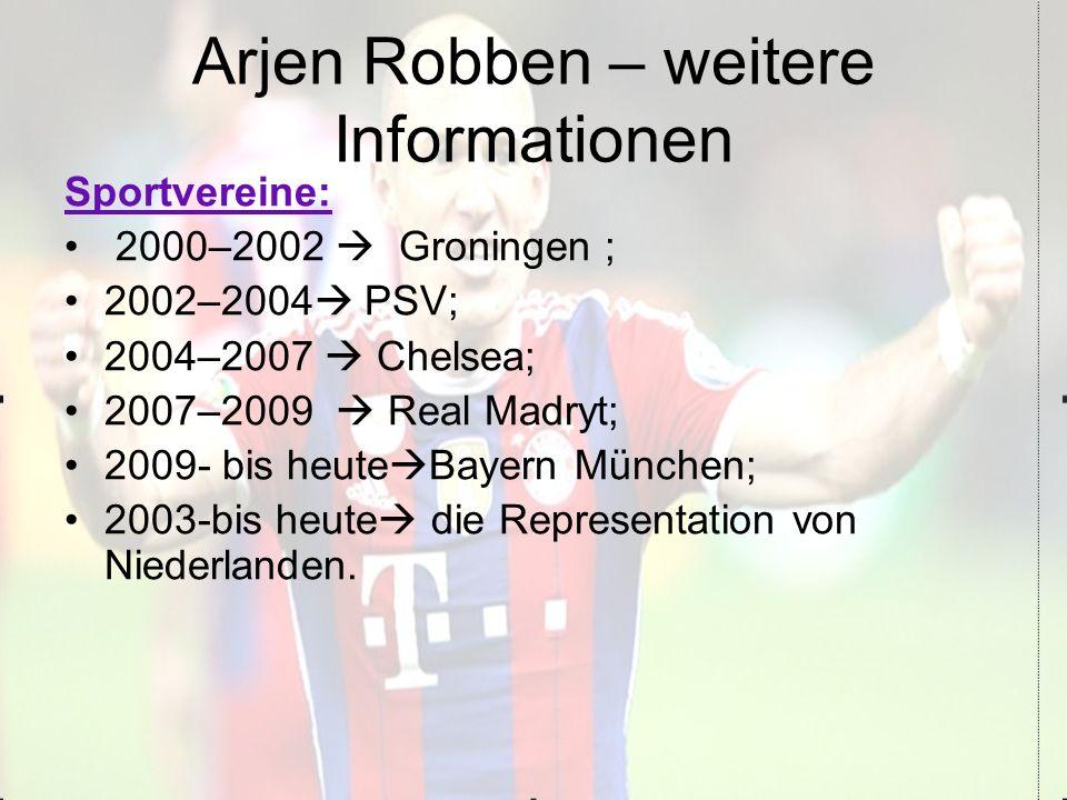 Arjen Robben – weitere Informationen