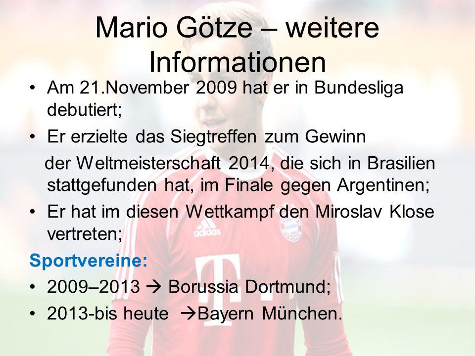 Mario Götze – weitere Informationen