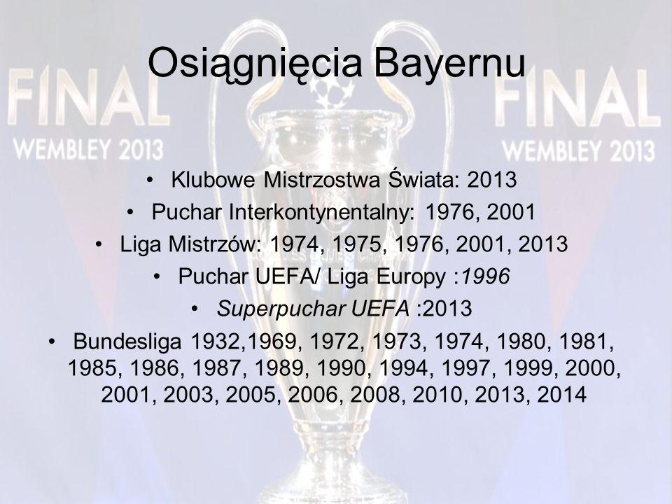 Osiągnięcia Bayernu Klubowe Mistrzostwa Świata: 2013