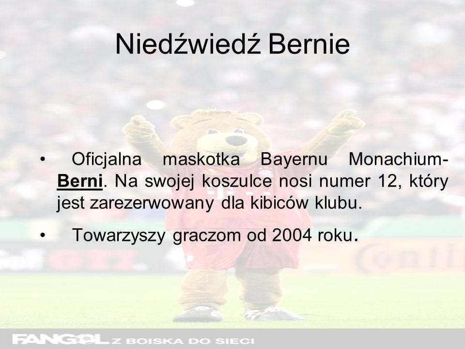 Niedźwiedź Bernie Oficjalna maskotka Bayernu Monachium-Berni. Na swojej koszulce nosi numer 12, który jest zarezerwowany dla kibiców klubu.