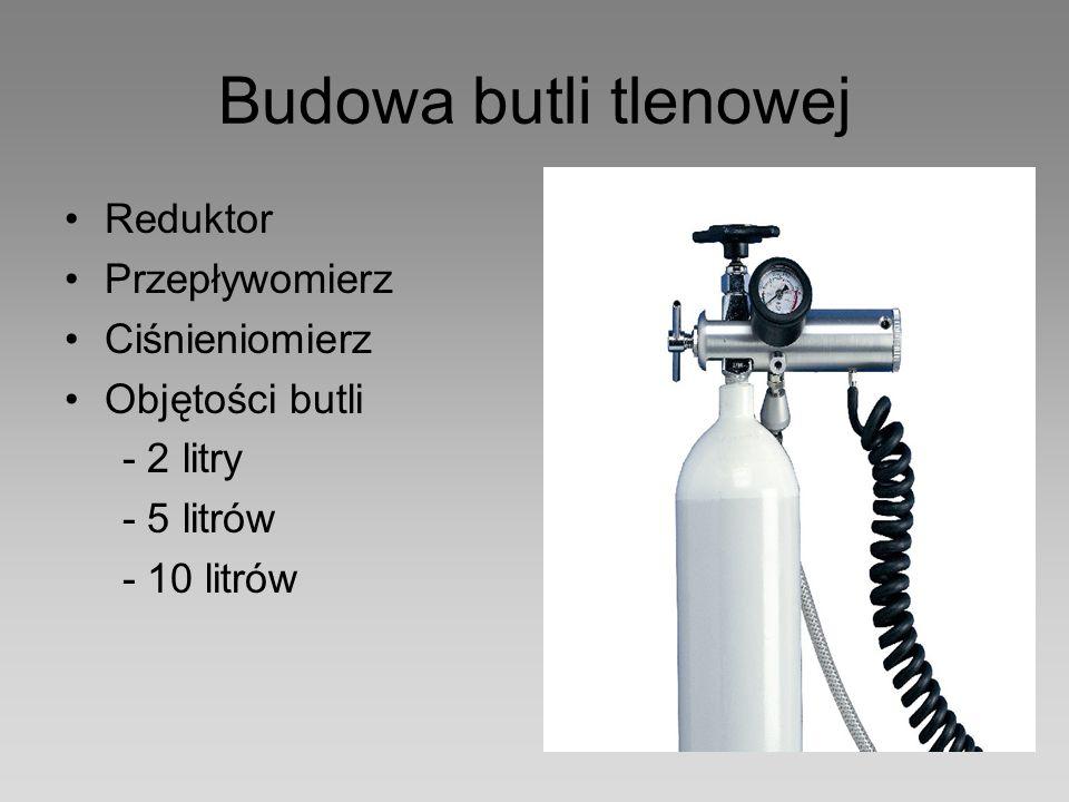Budowa butli tlenowej Reduktor Przepływomierz Ciśnieniomierz
