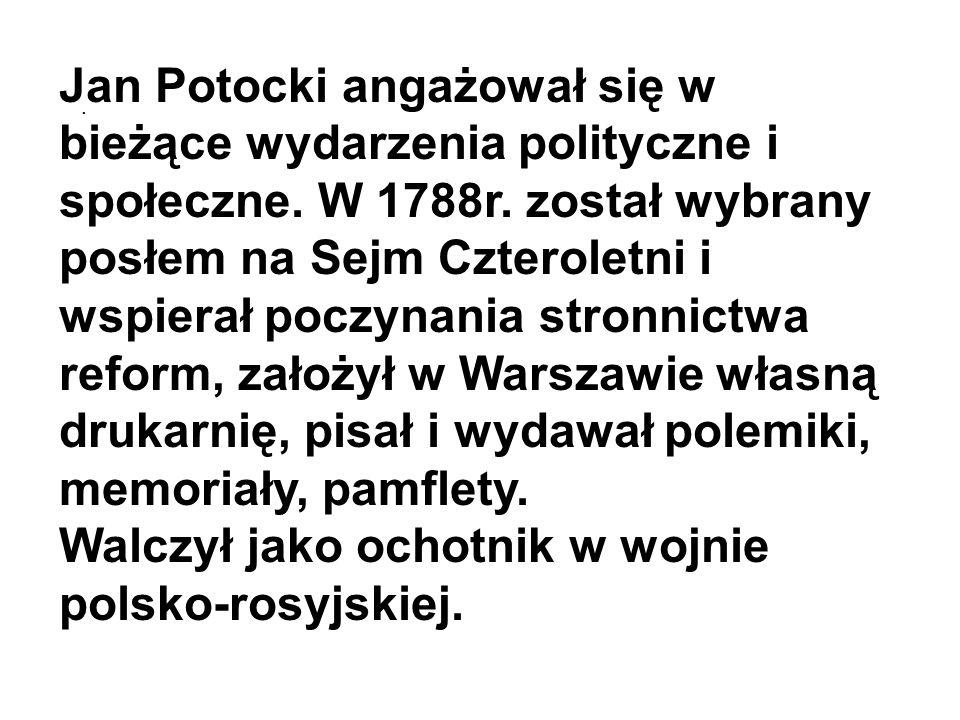 Walczył jako ochotnik w wojnie polsko-rosyjskiej.