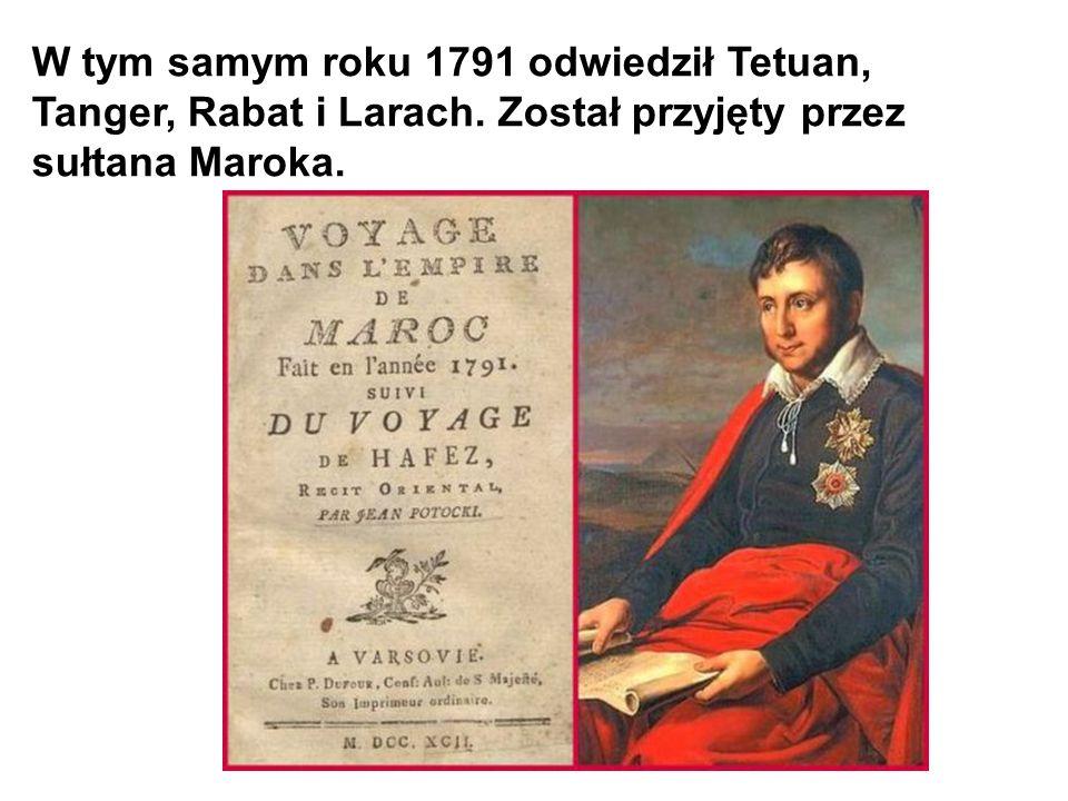 W tym samym roku 1791 odwiedził Tetuan, Tanger, Rabat i Larach