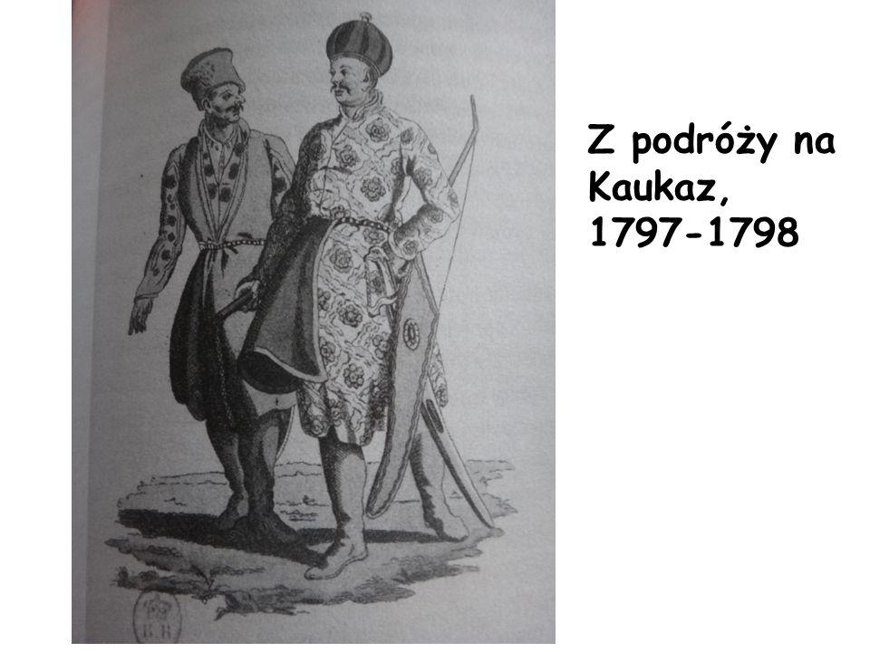 Z podróży na Kaukaz, 1797-1798