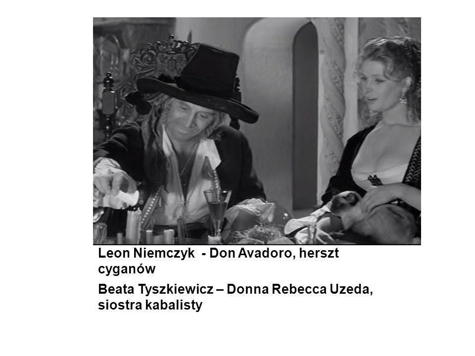Leon Niemczyk - Don Avadoro, herszt cyganów