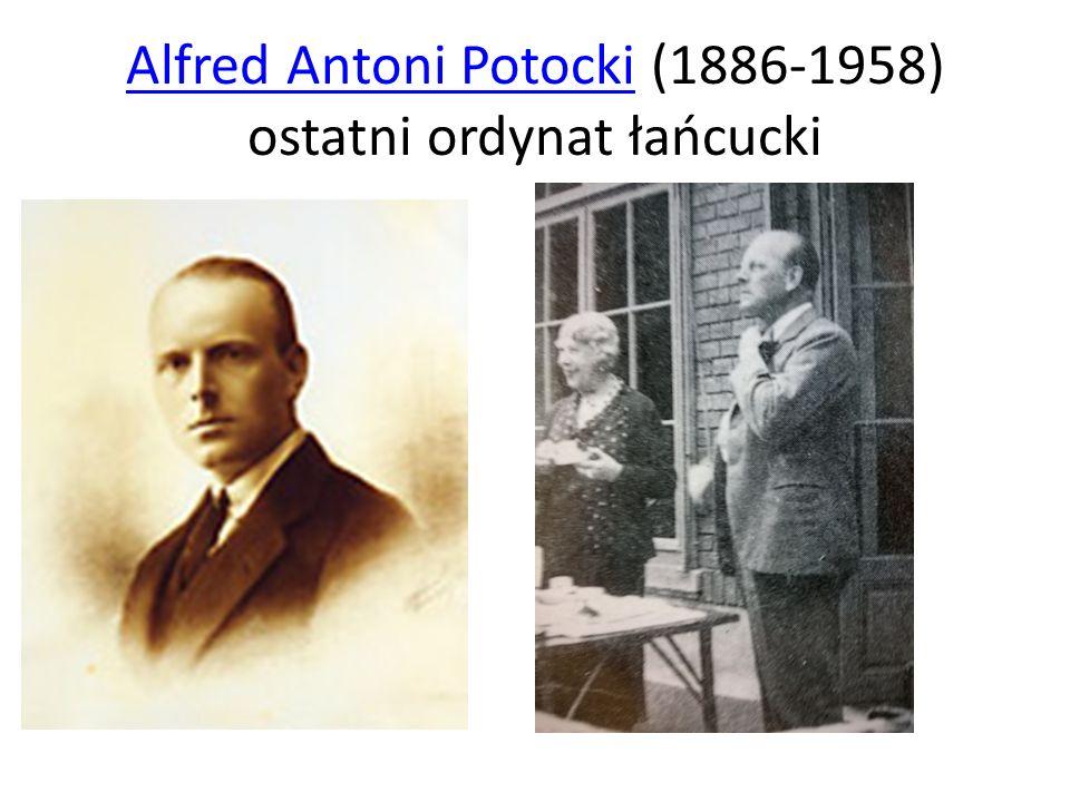 Alfred Antoni Potocki (1886-1958) ostatni ordynat łańcucki