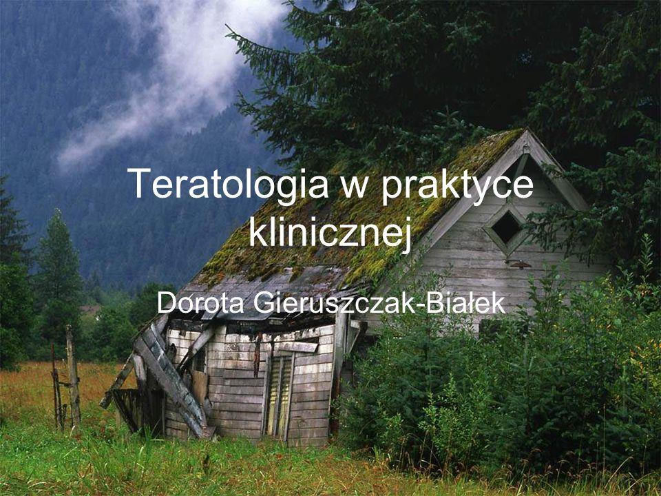 Teratologia w praktyce klinicznej