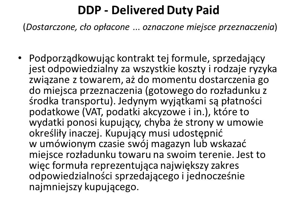 DDP - Delivered Duty Paid (Dostarczone, cło opłacone