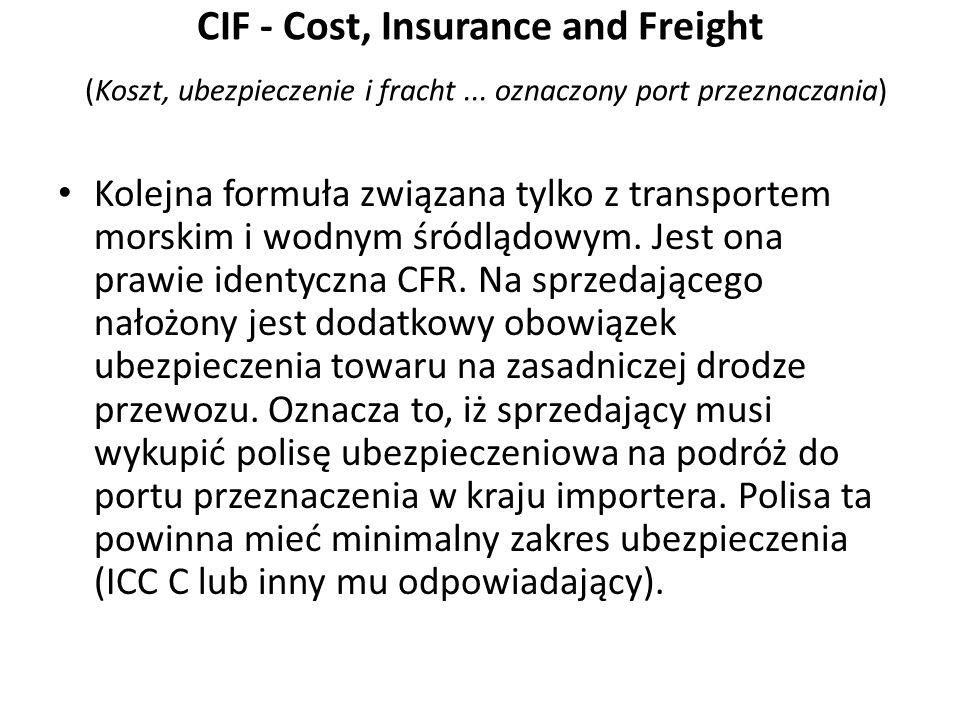CIF - Cost, Insurance and Freight (Koszt, ubezpieczenie i fracht