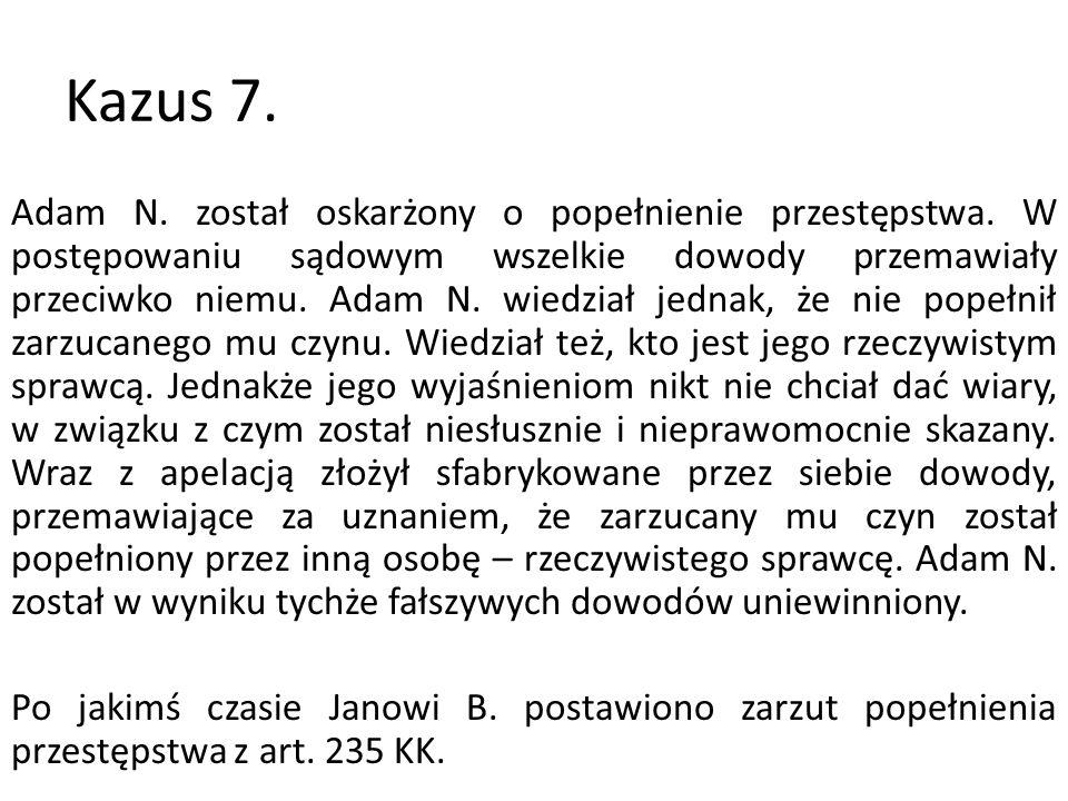 Kazus 7.
