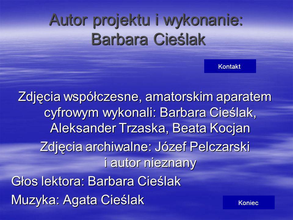Autor projektu i wykonanie: Barbara Cieślak